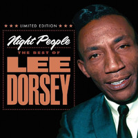 Lee Dorsey - Night People: The Best of Lee Dorsey