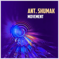 Ant. Shumak - Movement