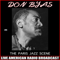 Don Byas - The Paris Jazz Scene Vol. 1
