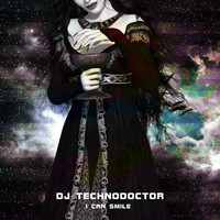 Dj Technodoctor - I Can Smile