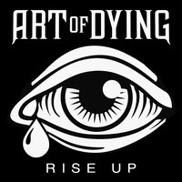 Art Of Dying - Rise Up EP - Commentary