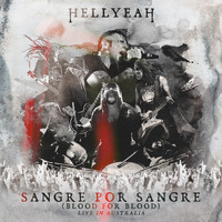 HELLYEAH - Sangre Por Sangre (Blood For Blood)-Live