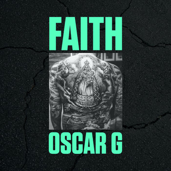 Oscar G - Faith