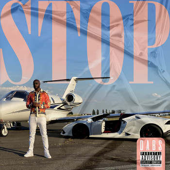 Dabs - Stop (Explicit)