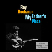 Roy Buchanan - My Father's Place, Roslyn, NY 1977