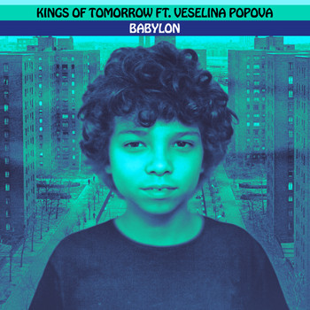 Kings of Tomorrow - BABYLON (feat. Veselina Popova) (Sandy Rivera's Extended Mix)