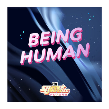 Steven Universe - Being Human (feat. Emily King, Rebecca Sugar, aivi & surasshu, Roger Hicks , Edwin Rhodes, & Travis Kindred) [From Steven Universe Future]