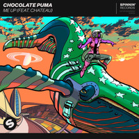 Chocolate Puma - Me Up (feat. Chateau)