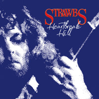 Strawbs - Heartbreak Hill (Expanded & Remastered)