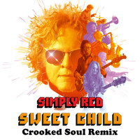 Simply Red - Sweet Child (Crooked Soul Remix)