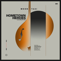Moon Taxi - Hometown Heroes (Acoustic)