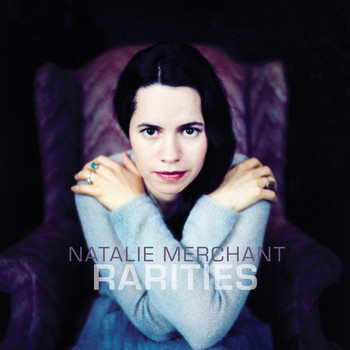 Natalie Merchant - Rarities (1998-2017)