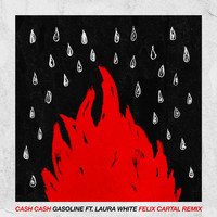 Cash Cash - Gasoline (feat. Laura White) (Felix Cartal Remix)
