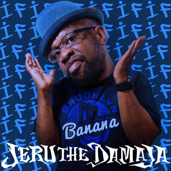 Jeru The Damaja - IF ( IF WAS )