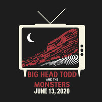 Big Head Todd & The Monsters - We're Gonna Play It Anyway - Red Rocks 2020 (LIVE)