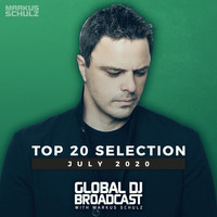 Markus Schulz - Global DJ Broadcast - Top 20 July 2020