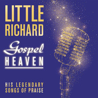 Little Richard - Gospel Heaven: His Legendary Songs of Praise