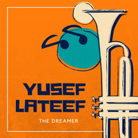 Yusef Lateef - The Dreamer