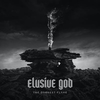 Elusive God - The Darkest Flame