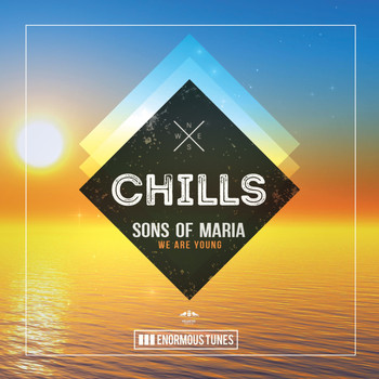 Sons of Maria - We Are Young