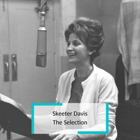 Skeeter Davis - Skeeter Davis - The Selection
