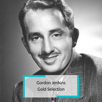 Gordon Jenkins - Gordon Jenkins - Gold Selection