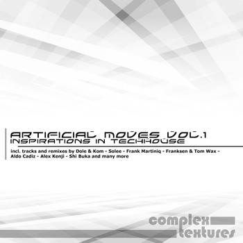 Various Artists - Artificial Moves - Inspirations in Techhouse, Vol. 1