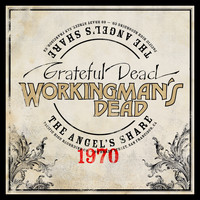 Grateful Dead - Workingman's Dead: The Angel's Share