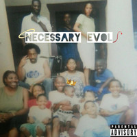 Lace - Necessary Evol (Explicit)
