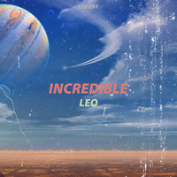 Leo - Incredible