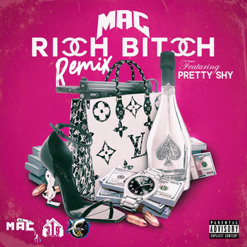 MAC - Rich B!tch (Remix) (Explicit)