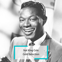 Nat King Cole - Nat King Cole - Gold Selection