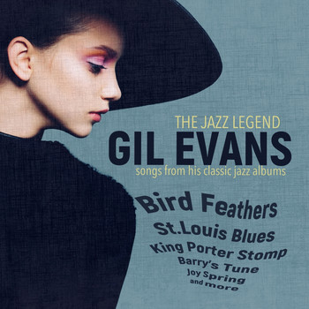 Gil Evans - Songs from His Classic Albums