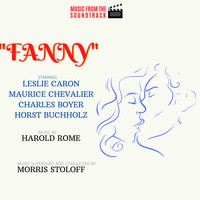 Morris Stoloff - Fanny (Music from the Soundtrack)