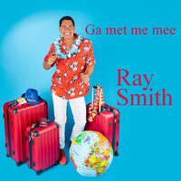 Ray Smith - Ga met me mee