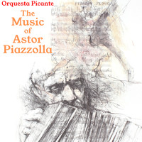 Orquesta Picante - The Music of Astor Piazzolla