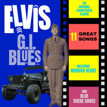 Elvis Presley - G.I. Blues (Original Motion Picture Soundtrack)