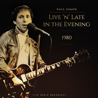 Paul Simon - Live 'N' Late In The Evening 1980 (Live)