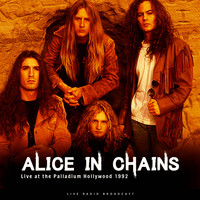 Alice In Chains - Live At The Palladium Hollywood 1992 (Live)