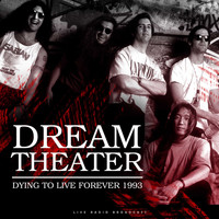 Dream Theater - Dying To Live Forever 1993 (Live)