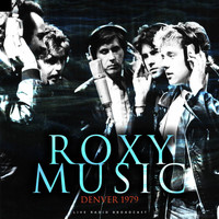 Roxy Music - Denver 1979 (Live)