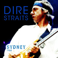 Dire Straits - Best of Sydney 1986 (live)