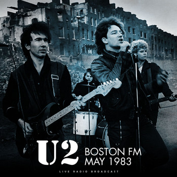 U2 - Boston FM 1983 (live)