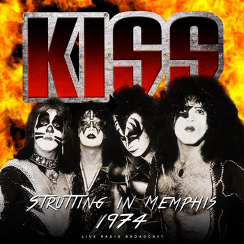 Kiss - Strutting in Memphis 1974 (live)
