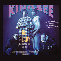 King Bee - Get Ready (Explicit)
