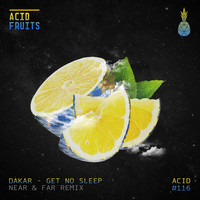Dakar - Get No Sleep