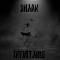 Shaan - Inevitable (Explicit)