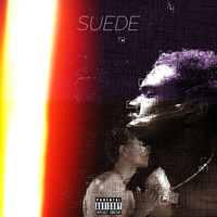 Suede - Sip N Lean (Explicit)