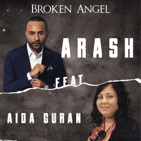 Arash - Broken Angel (feat. Aida Guran)