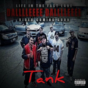 Tank - Life in the Fast Lane Dalllleeee Dalllleeee (Explicit)